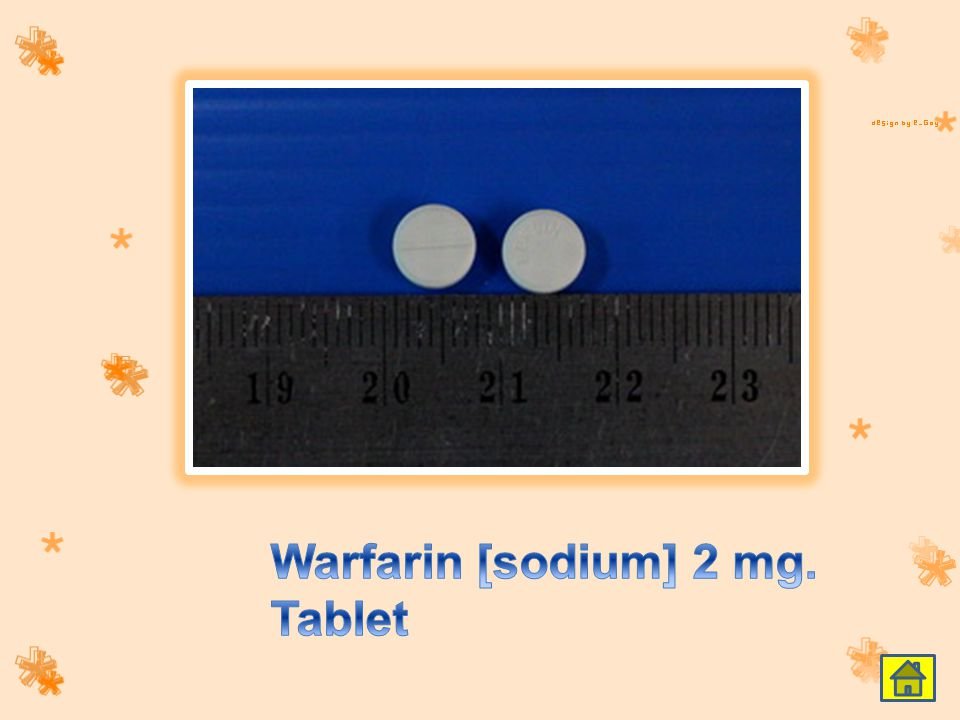 Warfarin [sodium] 2 mg. Tablet
